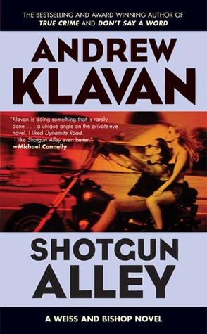 Shotgun Alley by Andrew Klavan