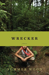 Wrecker by Summer Wood