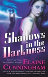 Shadows in the Darkness by Elaine Cunningham