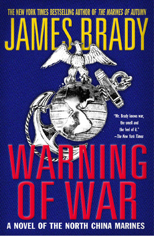 Warning of War: A Novel of the North China Marines
