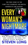 Every Woman's Nightmare: The Fairytale Marriage and Brutal Murder of Lori Hacking