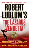 The Lazarus Vendetta by Robert Ludlum