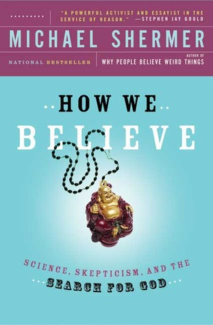 How We Believe by Michael Shermer