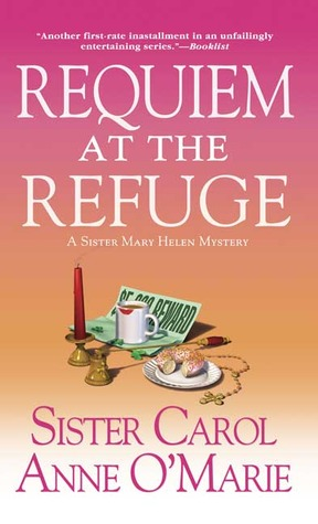 Requiem at the Refuge by Carol Anne O'Marie
