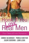 Honk If You Love Real Men: Four Tales of Erotic Romance (Tempting SEALs, #0)