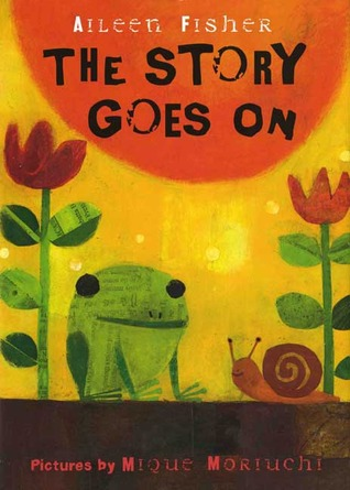 The Story Goes On by Aileen Fisher