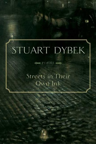 Free Download Streets in Their Own Ink: Poems PDF by Stuart Dybek