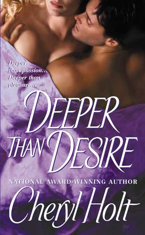Deeper than Desire by Cheryl Holt