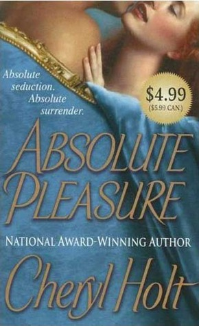 Absolute Pleasure by Cheryl Holt