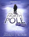 New York Times The North Pole Was Here: Puzzles and Perils at the Top of the World