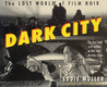 Dark City by Eddie Muller