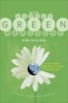 The Little Green Handbook: Seven Trends Shaping the Future of Our Planet