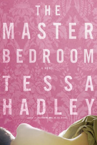 download story the master bedroom by tessa hadley On the master bedroom tessa hadley
