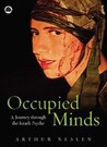 Occupied Minds: A Journey Through the Israeli Psyche