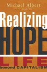 Realizing Hope: Life beyond Capitalism