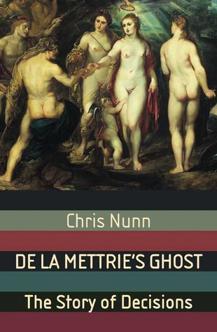 De La Mettrie's Ghost by Chris Nunn