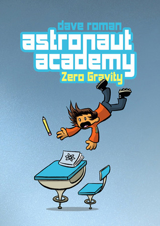 Astronaut Academy by Dave Roman