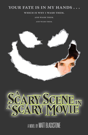 A Scary Scene in a Scary Movie by Matt Blackstone