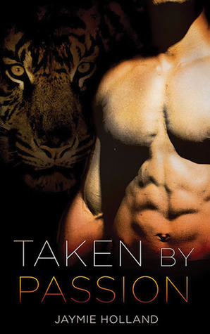 Taken by Passion by Cheyenne McCray