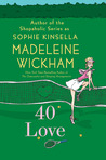 40 Love by Madeleine Wickham