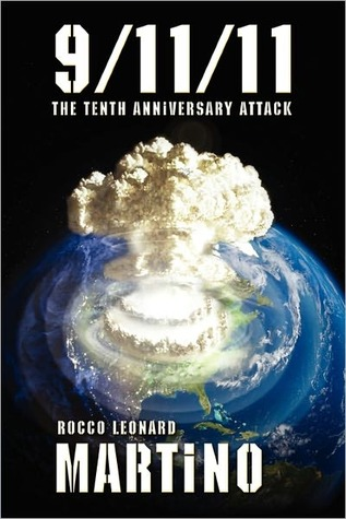9-11-11: The Tenth Anniversary Attack
