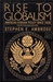 Rise to Globalism: American Foreign Policy Since 1938 (Pelican Books)