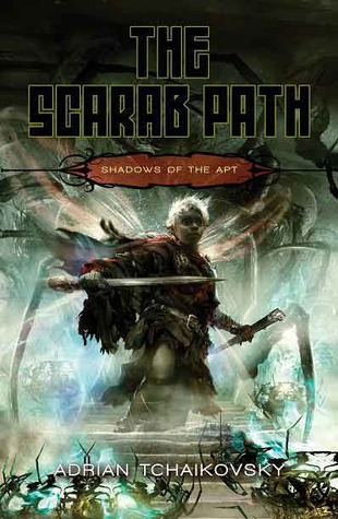The Scarab Path (Shadows of the Apt #5) by Adrian Tchaikovsky