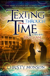 Texting Through Time: A Trek with Brigham Young