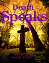 Death Speaks by Tamara Rose Blodgett