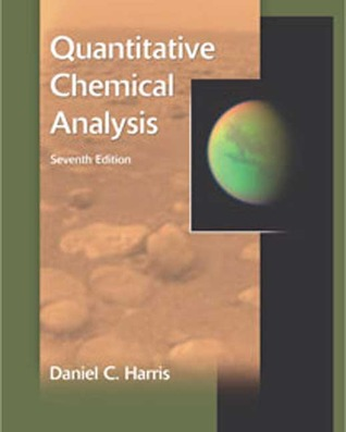Quantitative Chemical Analysis by Daniel C. Harris