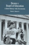 Brown v. Board of Education: A Brief History with Documents