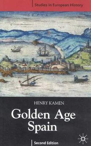 Golden Age Spain (Studies in European History)
