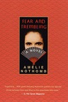 Fear and Trembling: A Novel