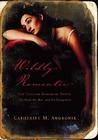 Wildly Romantic by Catherine M. Andronik