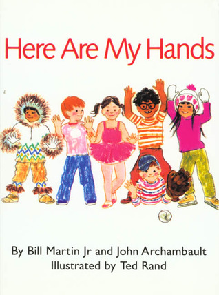 Here Are My Hands by Bill Martin Jr.