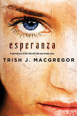Esperanza by Trish MacGregor