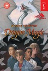 Dragon Magic (The Magic Series, #4)