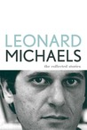 The Collected Stories by Leonard Michaels