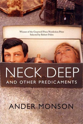 neck deep and other predicaments essays Amazonin - buy neck deep and other predicaments: essays book online at best prices in india on amazonin read neck deep and other predicaments: essays book reviews & author details and more at amazonin free delivery on qualified orders.