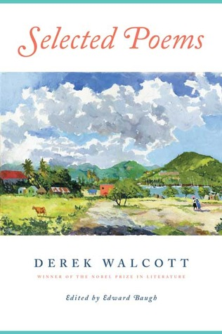 Selected Poems by Derek Walcott