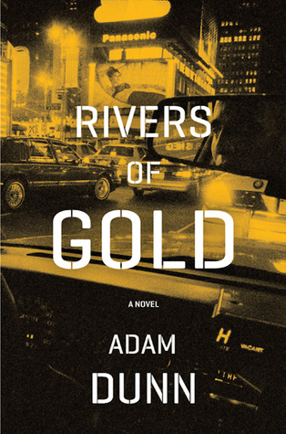 Rivers of Gold by Adam Dunn