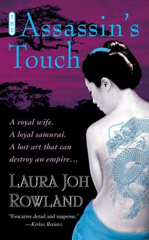 The Assassin's Touch by Laura Joh Rowland