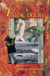 Faith and Doubt: An Anthology of Poems