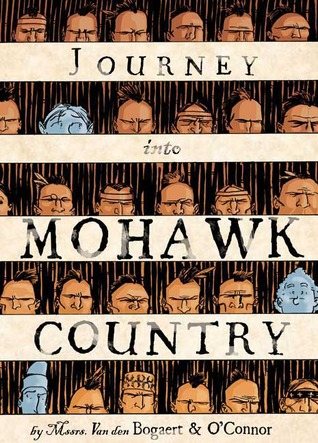 Journey Into Mohawk Country by George O'Connor