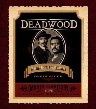 Deadwood by David Milch
