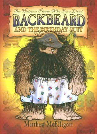 Backbeard and the Birthday Suit by Matthew McElligott