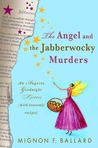 The Angel and the Jabberwocky Murders (An Augusta Goodnight Mystery)