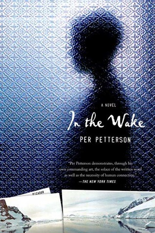 In the Wake by Per Petterson
