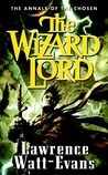 The Wizard Lord (Annals of the Chosen, #1)