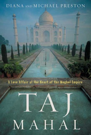 Taj Mahal by Diana Preston